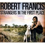 Strangers in the First Place