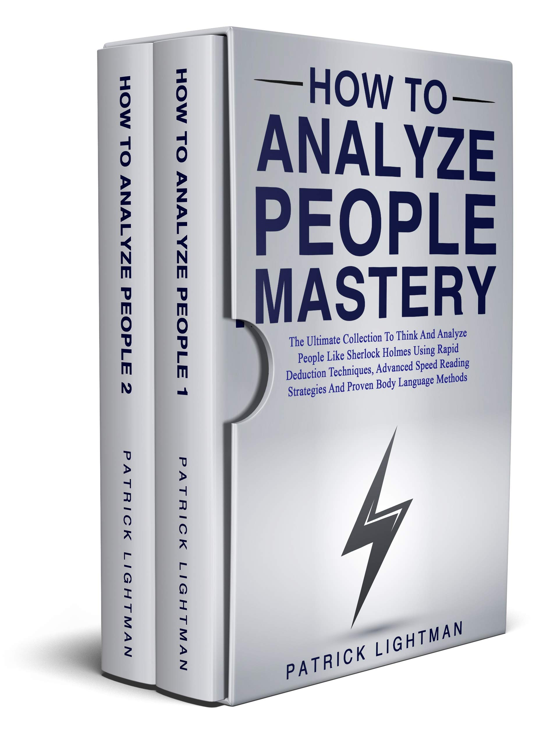 How to Analyze People Mastery: The Ultimate Collection To Think And Analyze People Like Sherlock Holmes Using Proven Body Language Methods Advanced Speed ... Rapid Deduction Techniques (English Edition)