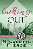 Cashing Out (Nadia Wolf Book 3)