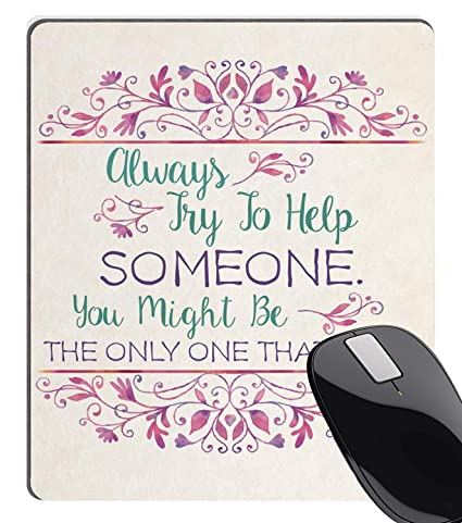 Amazoncom Summer M Positive Quote Mouse Pad Always Try To Help