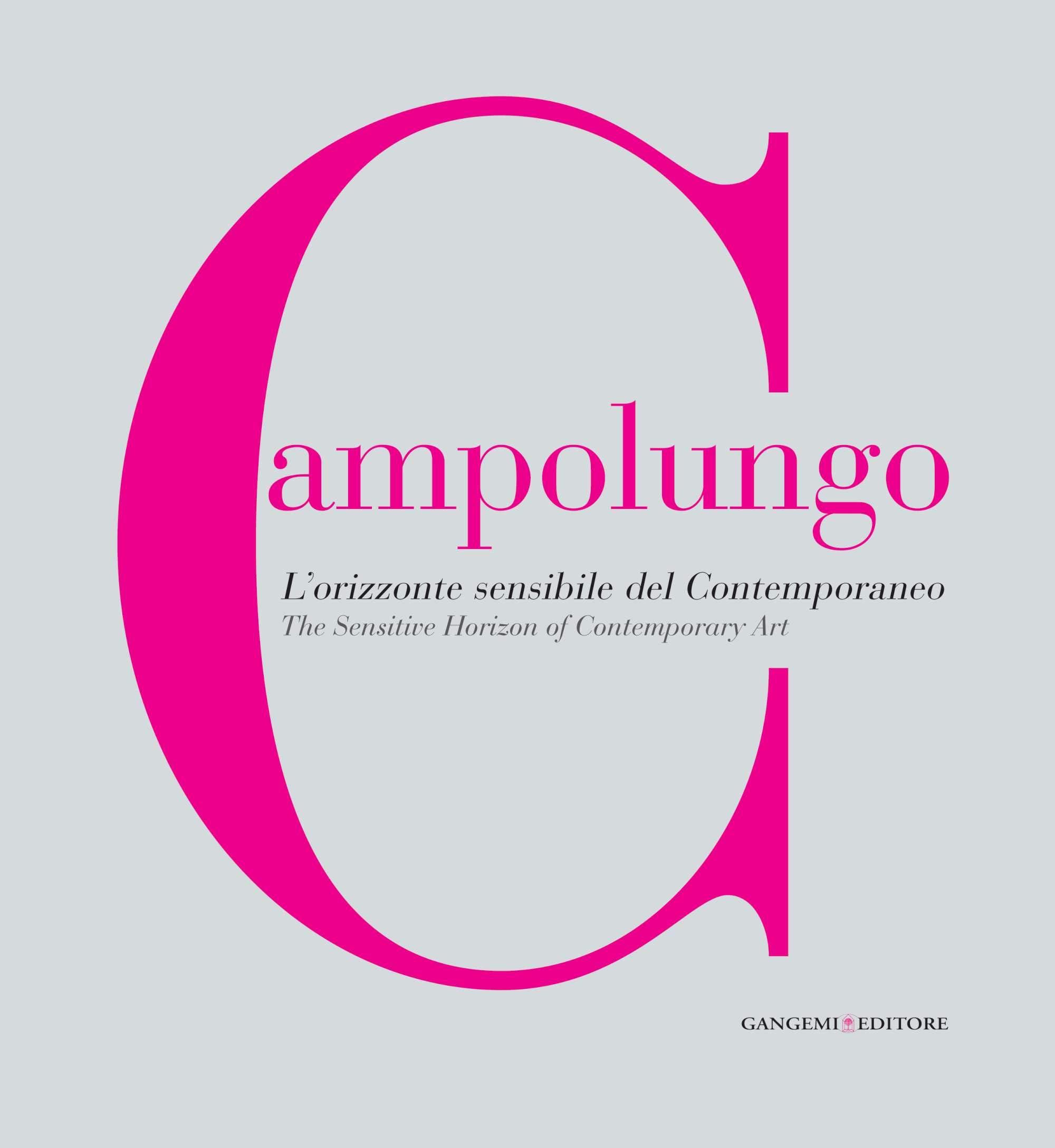 Campolungo: The Sensitive Horizon of Contemporary Art pdf