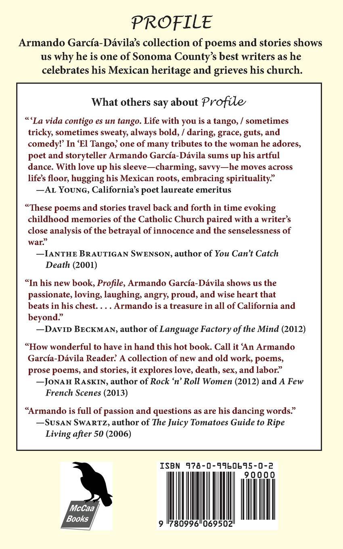 Profile: Poems and Stories: Amazon.co.uk: Armando Garcia-Davila:  9780996069502: Books