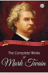 The Complete Works of Mark Twain (Global Classics) Kindle Edition