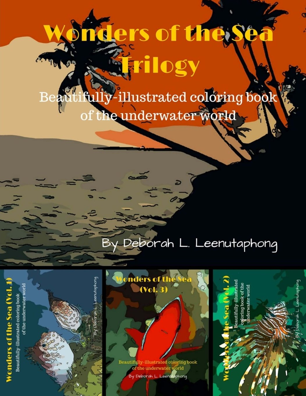 Wonders of the Sea Trilogy: Beautifully-illustrated coloring book of the underwater world (Volume 4) ebook