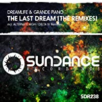 The Last Dream (The Remixes)