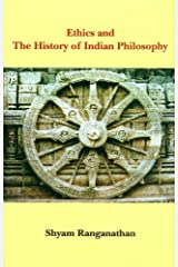 Ethics and the History of Indian Philosophy Hardcover
