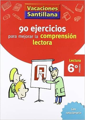 Vacaciones Santillana, lectura, comprensión lectora, 6 Educación Primaria. Cuaderno - 9788429409345: Amazon.es: Varios autores: Libros