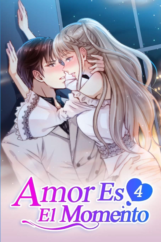 Amor Es El Momento 4: Coquetear con la mejor amiga de la ...
