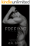 Freeing (The Fading Series): An epic stand-alone romance