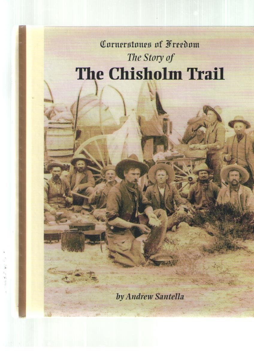 The Chisholm Trail (Cornerstones of Freedom Second Series)