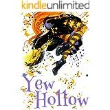 Witch Myth Yew Hollow (A Witch Myth Cozy Mystery Book 1)