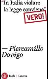 """""""In Italia violare la legge conviene"""". Vero!"""