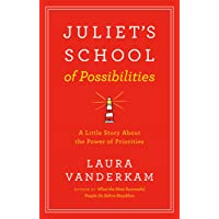 Juliet's School Of Possibilities