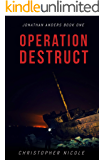 Operation Destruct (Jonathan Anders Book 1)