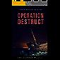 Operation Destruct (Jonathan Anders Book 1)