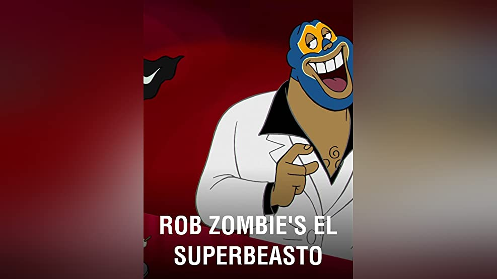 Rob Zombie's El Superbeasto
