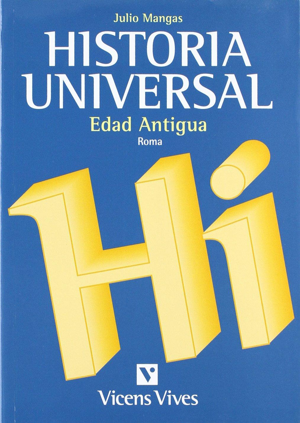 Historia Universal Edad Antigua: Amazon.es: Mangas Manjarres, Julio: Libros