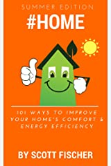 #Home: 101 Ways to Improve Your Home's Comfort and Energy Efficiency Kindle Edition