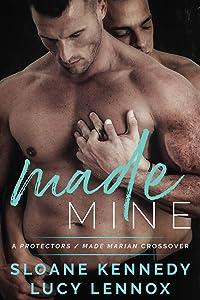 Made Mine: A Protectors / Made Marian Crossover Novel