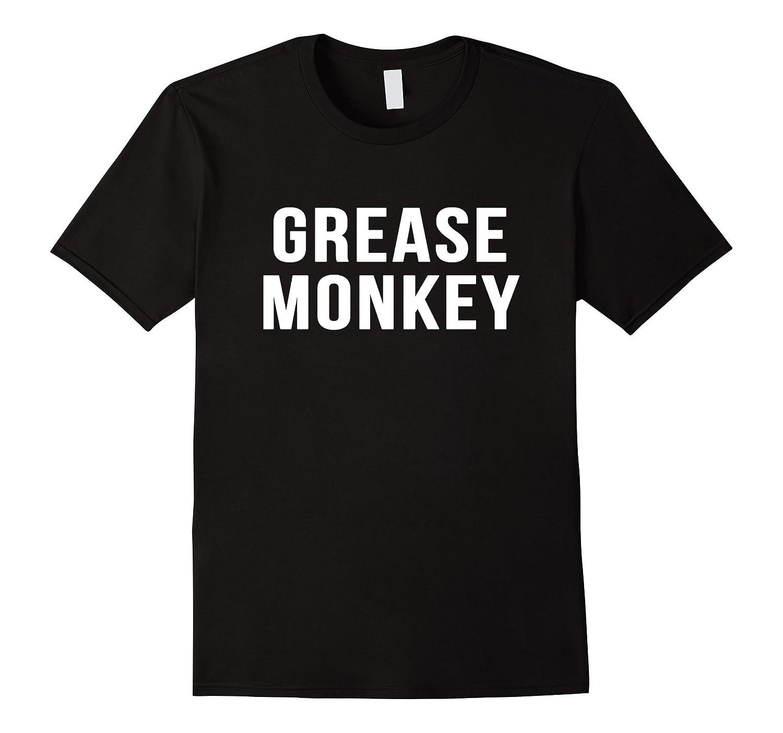 e7b0308b67 Grease Monkey Novelty Gift Funny Mechanic Shirt-CL – Colamaga