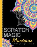 Mandalas: With 10 Templates, Craft Ideas, and Scratch Stylus (Scratch Magic)