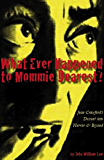 What Ever Happened to Mommie Dearest?