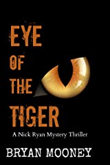 Eye of the Tiger: A Nick Ryan Mystery Thriller (Nick Ryan Mystery Series Book 2) Kindle Edition