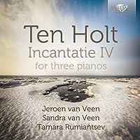 Holt Incantatie Iv For Three Pianos