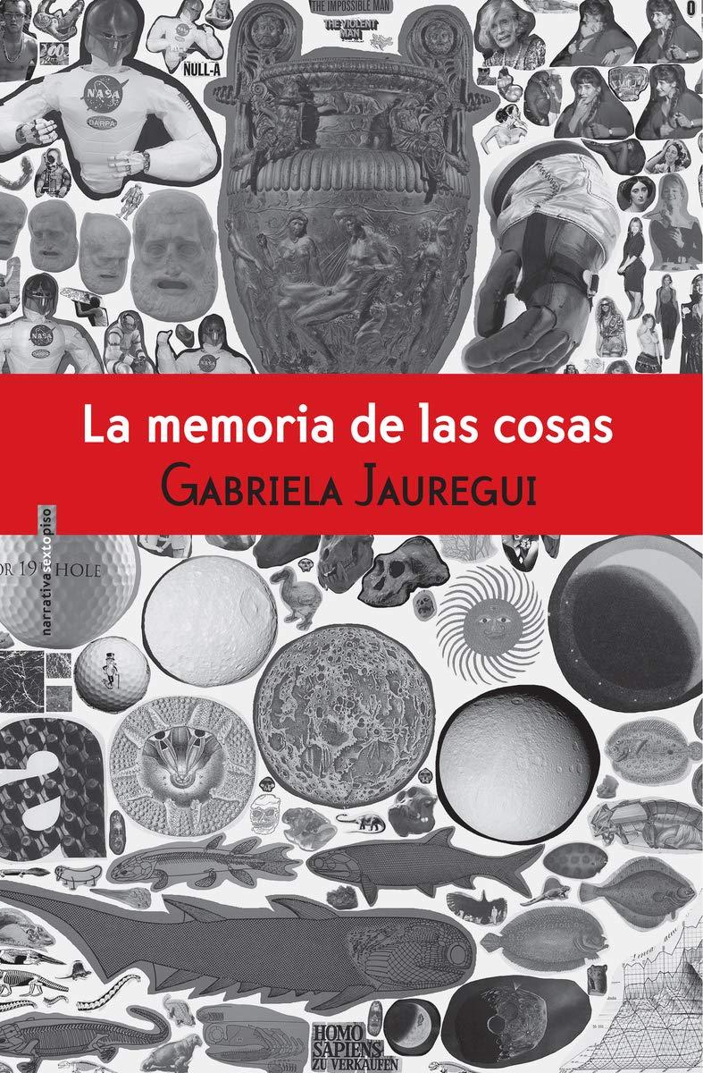 La memoria de las cosas (NARRATIVA SEXTO PISO): Amazon.es ...