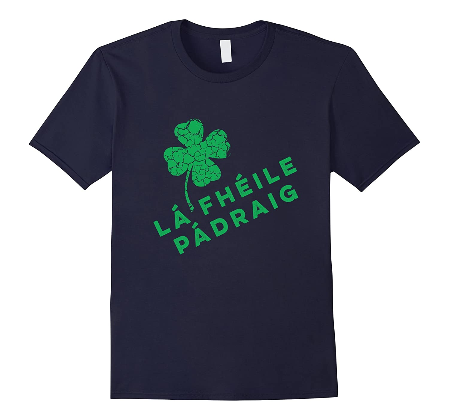 La Fheile Padraig - St. Patrick's day T-Shirt - march 17th-Art