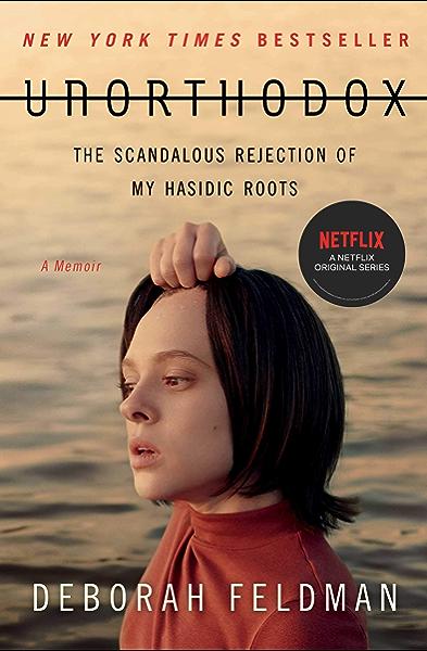 Unorthodox The Scandalous Rejection Of My Hasidic Roots English Edition Ebooks Em Ingles Na Amazon Com Br
