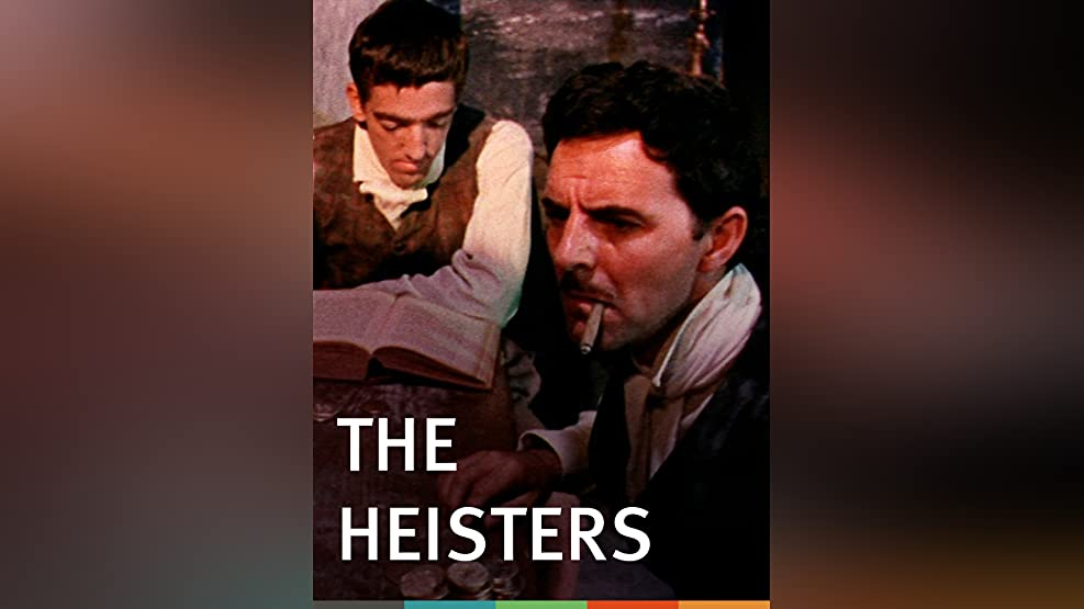 The Heisters