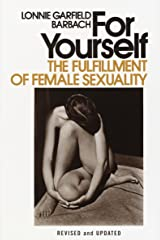 For Yourself: The Fulfillment of Female Sexuality Paperback