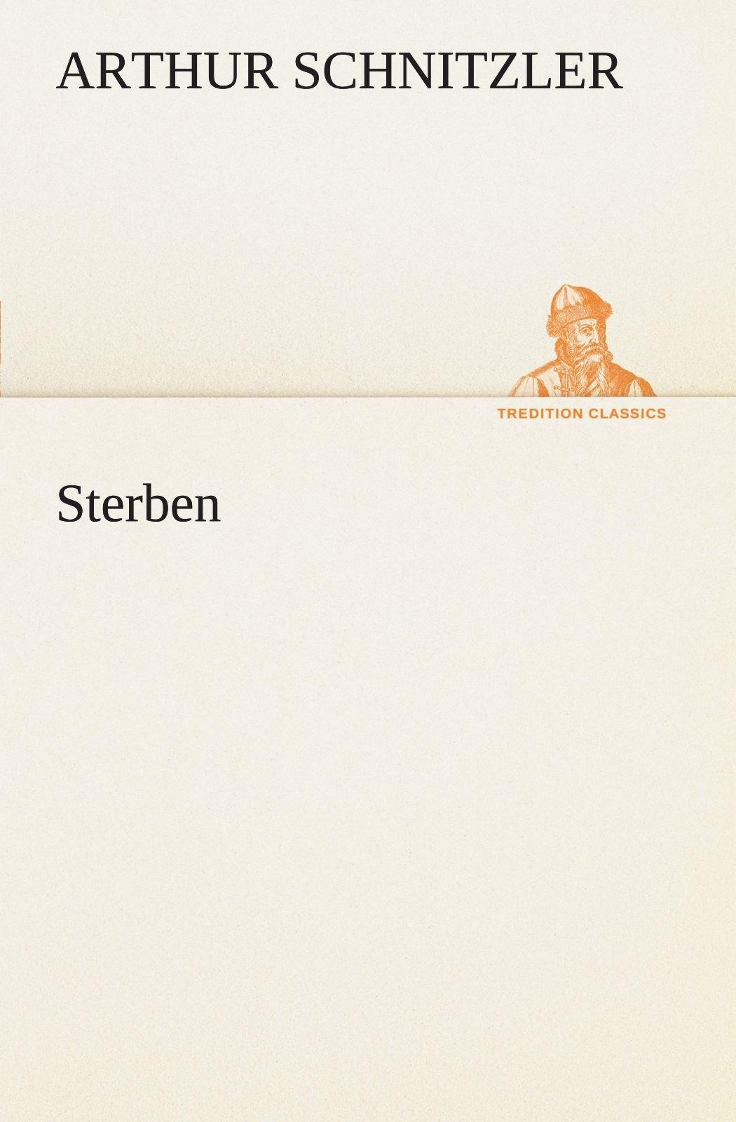 Sterben (TREDITION CLASSICS) (German Edition) PDF