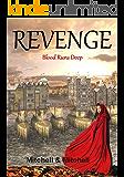 Revenge: Blood Runs Deep