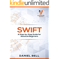 Swift programming: A Step-by-Step Guide for Beginners