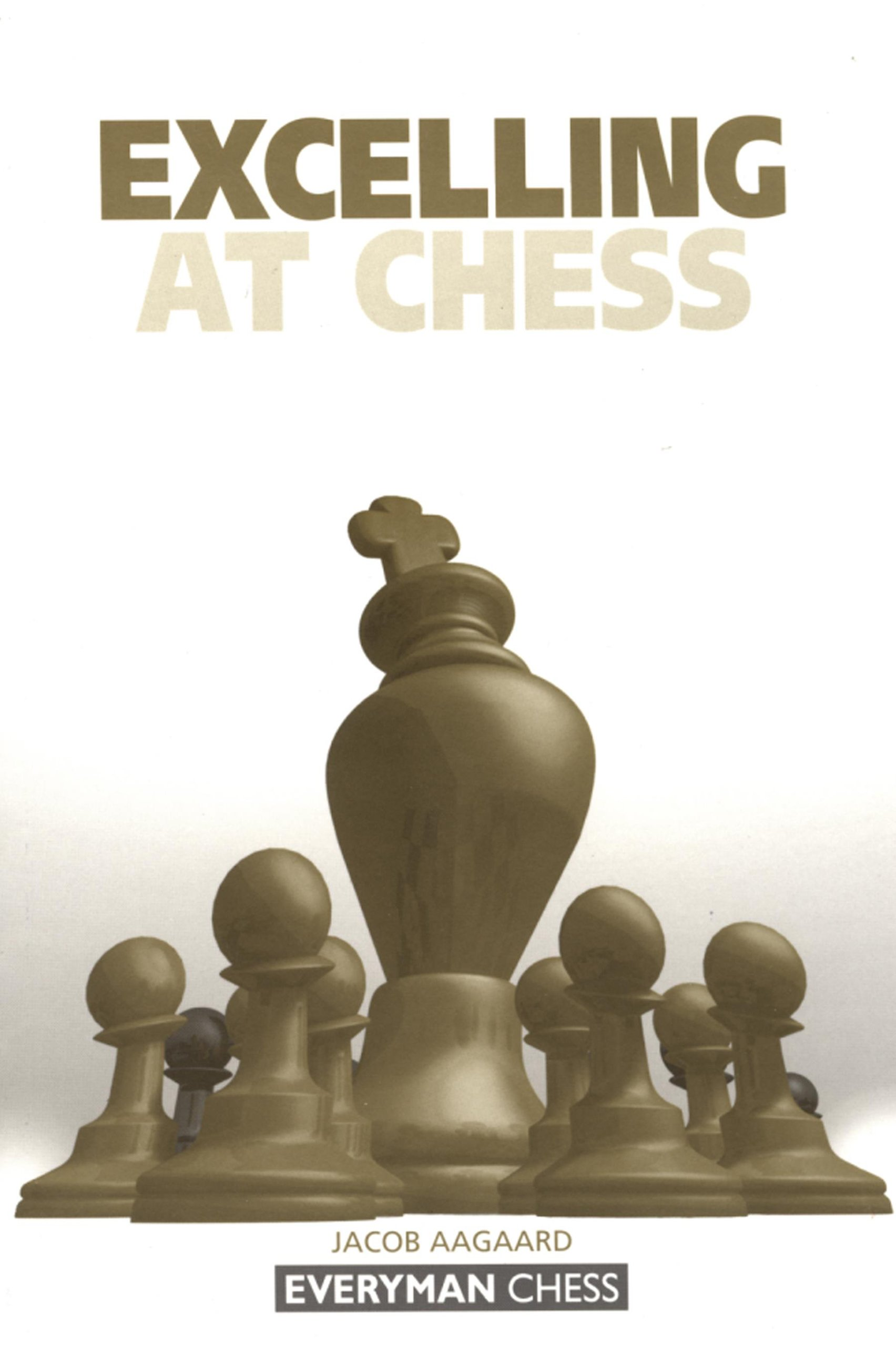 excelling at chess everyman chess jacob aagaard  excelling at chess everyman chess jacob aagaard 9781857442731 com books