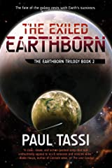 The Exiled Earthborn: The Earthborn Trilogy, Book 2 Kindle Edition