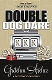 Double Dog Dare (A Davis Way Crime Caper) (Volume 7)