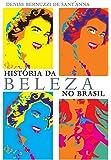 História da Beleza no Brasil