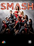 The Music of Smash Sheet Music Collection: Piano / Vocal / Chords