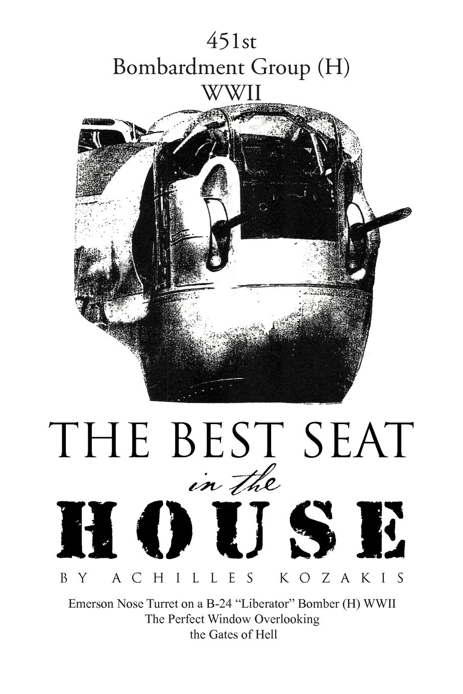 The Best Seat in the House: Short Stories and Vignettes