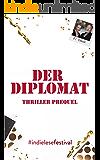 Der Diplomat - Thriller Prequel