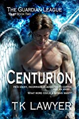 Centurion: Book Two - The Guardian League Kindle Edition