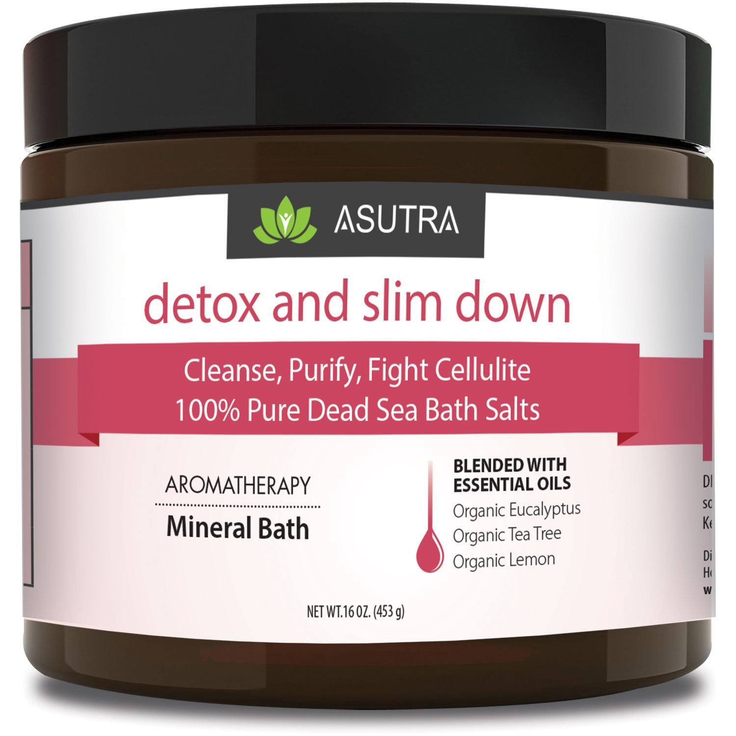 ASUTRA DETOX & SLIM DOWN - 100% Pure Dead Sea Bath Salts/Cleanse, Purify & Fight Cellulite/Rich In Vital Healing Minerals/Organic Essential Oils of Eucalyptus, Tea Tree and Lemon - 16oz