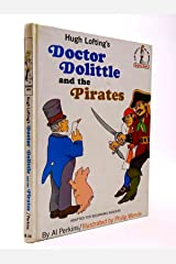 Doctor Dolittle and the Pirates Hardcover