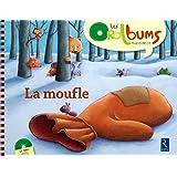 La moufle (1CD audio) (Les oralbums maternelle)