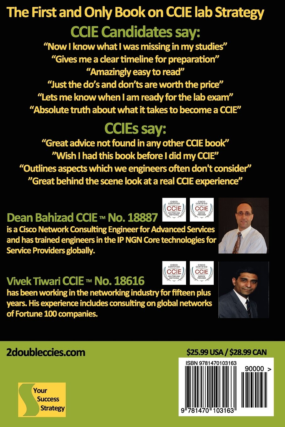 your ccie lab success strategy the non technical guidebook mr dean bahizad mr vivek tiwari 9781470103163 amazoncom books - Network Consulting Engineer