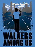 The Walkers Among Us - A Journey Into the Fandom of The Walking Dead  [OV]