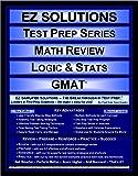 EZ Solutions - Test Prep Series - Math Review - Logic & Stats - GMAT (Ez Solutions: Test Prep Series)